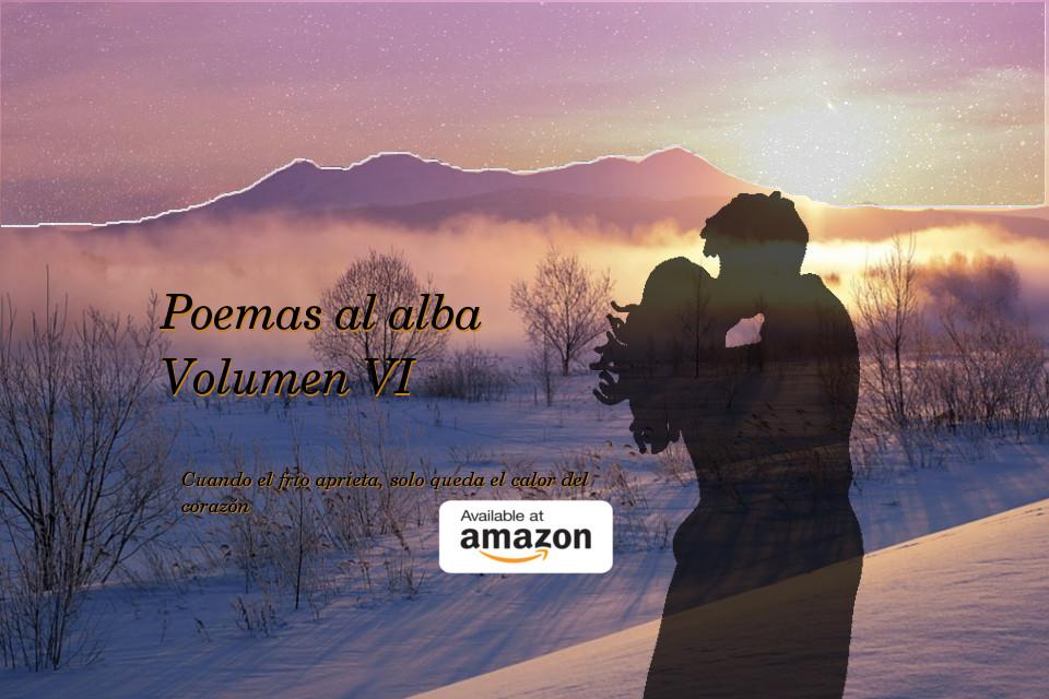 Volumen VI de Poemas al alba ¡Ya disponible en Amazon! - Justo Marco ...